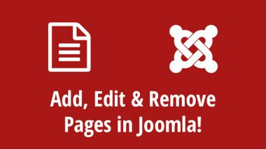 How To Add, Edit & Remove Pages in Joomla!
